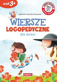okładka Wiersze logopedyczne dla dzieci, Książka | Agnieszka Nożyńska-Demianiuk