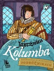 okładka Jajecznica Kolumba, Książka | Paweł Wakuła