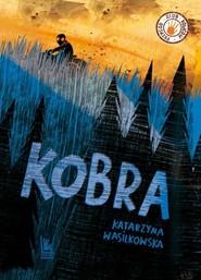 okładka Kobra, Książka | Wasilkowska Katarzyna