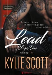 okładka Lead Stage Dive, Książka | Kylie Scott