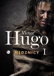 okładka Nędznicy Tom 1, Książka | Victor  Hugo