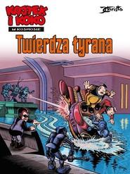 okładka Kajtek i Koko w kosmosie Tom 2 Twierdza tyrana, Książka | Janusz Christa