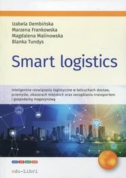 okładka Smart logistics, Książka | Izabela Dembińska, Marzena Frankowska, Magdalena Malinowska, Blanka Tundys