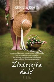 okładka Złodziejka dusz, Książka | Renata Kosin