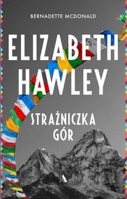 okładka Elizabeth Hawley Strażniczka gór, Książka | McDonald Bernadette