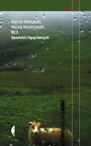 okładka 81:1 Opowieści z Wysp Owczych, Książka | Marcin Michalski, Maciej Wasielewski