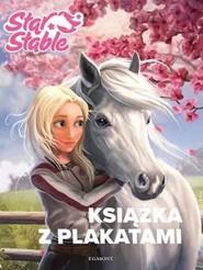 okładka Star Stable Książka z plakatami, Książka | Pietrzak Kinga