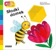 okładka Słodki domek Akademia mądrego dziecka, Książka | Dmitroca Zbigniew