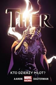 okładka Thor Tom 2 Kto dzierży młot, Książka | Aaron Jason, Russell Dauterman
