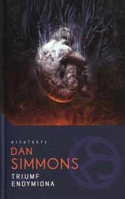 okładka Triumf Endymiona Tom 4 Cykl Hyperion, Książka | Simmons Dan