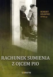 okładka Rachunek sumienia z Ojcem Pio, Książka | Krawiec Robert