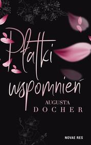 okładka Płatki wspomnień, Książka | Augusta  Docher