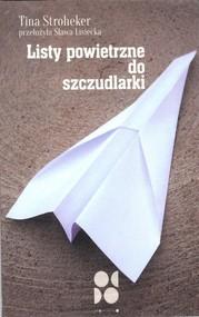 okładka Listy powietrzne do szczudlarki, Książka | Stroheker Tina