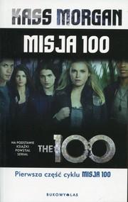 okładka Misja 100, Książka | Morgan Kass