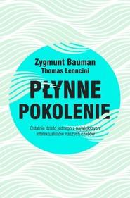 okładka Płynne pokolenie, Książka | Zygmunt Bauman, Thomas Leoncini