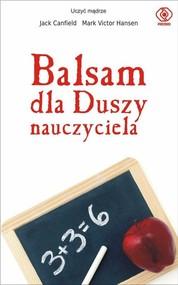 okładka Balsam dla duszy nauczyciela, Książka | Jack Canfield, Mark Victor Hansen