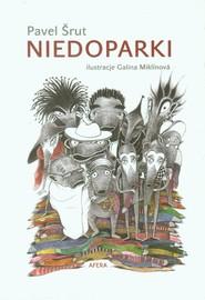 okładka Niedoparki, Książka | Śrut Pavel