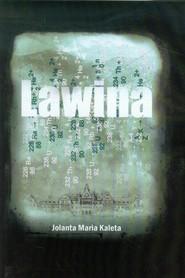 okładka Lawina, Książka | Jolanta Maria Kaleta