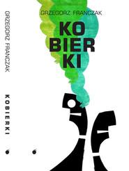 okładka Kobierki, Książka | Franczak Grzegorz