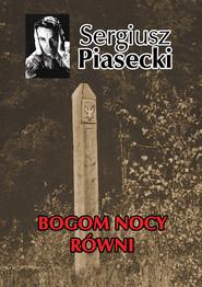 okładka Bogom nocy równi, Książka   Sergiusz Piasecki