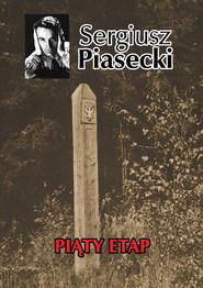 okładka Piąty etap, Książka   Sergiusz Piasecki