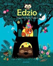 okładka Edzio Przyjęcie w blasku księżyca, Książka | Astrid Desbordes, Marc Boutavant