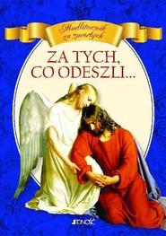 okładka Za tych co odeszli Modlitewnik za zmarłych, Książka   Morelli Vito