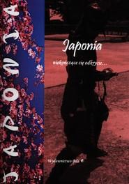 okładka Japonia niekończące się odkrycie, Książka | Regel Wiesława
