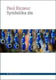 okładka Symbolika zła, Książka   Ricoeur Paul