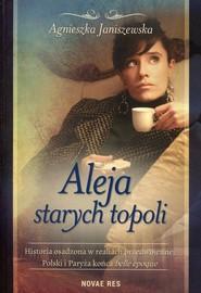okładka Aleja starych topoli Tom 2, Książka | Agnieszka  Janiszewska