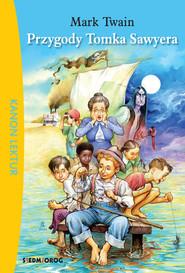 okładka Przygody Tomka Sawyera, Książka | Mark Twain