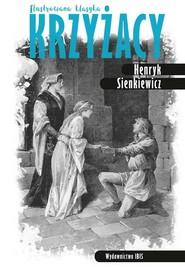 okładka Krzyżacy Ilustrowana klasyka, Książka | Henryk Sienkiewicz