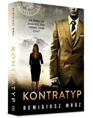 okładka Kontratyp, Książka   Remigiusz Mróz