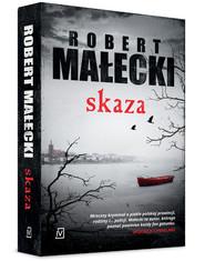 okładka Skaza, Książka | Robert Małecki