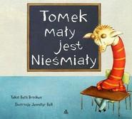 okładka Tomek mały jest nieśmiały, Książka   Bell Jennifer