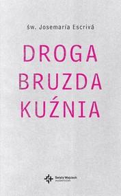 okładka Droga Bruzda Kuźnia, Książka | Josemaria Escriva