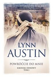 okładka Powróćcie do mnie Kroniki odnowy Tom 1, Książka | Austin Lynn