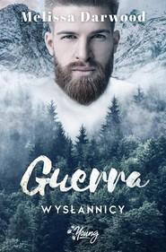 okładka Wysłannicy Tom 2 Guerra, Książka | Melissa Darwood
