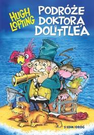 okładka Podróże doktora Dolittle'a, Książka | Hugh Lofting