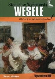 okładka Wesele Stanisław Wyspiański lektura z opracowaniem, Książka   Agnieszka Nożyńska-Demianiuk