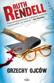 okładka Grzechy ojców, Książka | Rendell Ruth