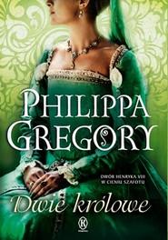 okładka Dwie królowe, Książka | Philippa  Gregory