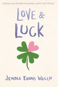 okładka Love & Luck, Książka   Jenna Evans Welch