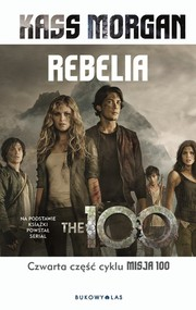 okładka Rebelia, Książka | Kass Morgan