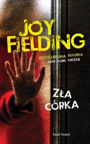 okładka Zła córka, Książka | Joy Fielding