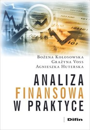 okładka Analiza finansowa w praktyce, Książka | Bożena Kołosowska, Grażyna Voss, Huterska Agnieszka
