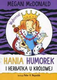 okładka Hania Humorek i herbatka u królowej, Książka | McDonald Megan