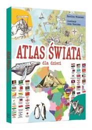 okładka Atlas świata dla dzieci, Książka | Wolszczak Karolina