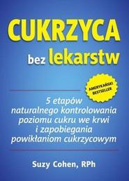 okładka Cukrzyca bez lekarstw, Książka | Cohen Suzy