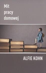 okładka Mit pracy domowej, Książka | Kohn Alfie